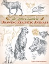 The Artists Guide To Drawing Realistic Animals