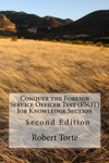 Conquer The Foreign Service Officer Test FSOT Job Knowledge Section Second Edition