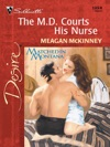 The MD Courts His Nurse