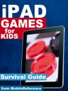 IPad Games For Kids Survival Guide