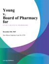 Young V Board Of Pharmacy For