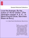 Love The Avenger By The Author Of All For Greed The Dedication Signed A A A Ie Marie Pauline Rose Baroness Blaze De Bury Vol I