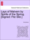 Lays Of Malvern By Spirits Of The Spring Signed Fitz Sitz