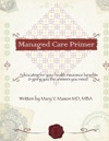 Managed Care Primer