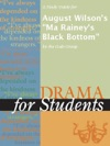 A Study Guide For August Wilsons Ma Raineys Black Bottom