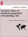 Lecture Notes On Physical Geography And Geology Etc