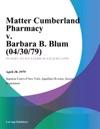 Matter Cumberland Pharmacy V Barbara B Blum