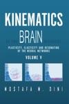 Kinematics Of The Brain Activities Vol V