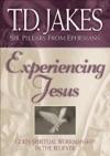Experiencing Jesus Six Pillars From Ephesians Book 2