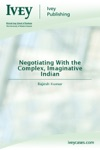 Negotiating With The Complex Imaginative Indian