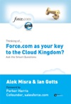 Thinking Of Forcecom As Your Key To The Cloud Kingdom