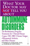 What Your Doctor May Not Tell You AboutTM Autoimmune Disorders
