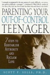 Parenting Your Out-of-Control Teenager