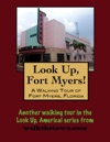 A Walking Tour Of Fort Myers Florida