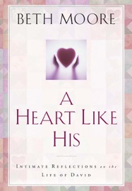 A Heart Like His - Beth Moore Book
