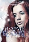 Give Me Reason - Reason 1
