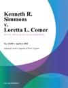 Kenneth R Simmons V Loretta L Comer
