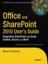 Office And SharePoint 2010 Users Guide
