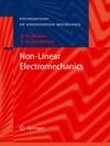 Non-Linear Electromechanics