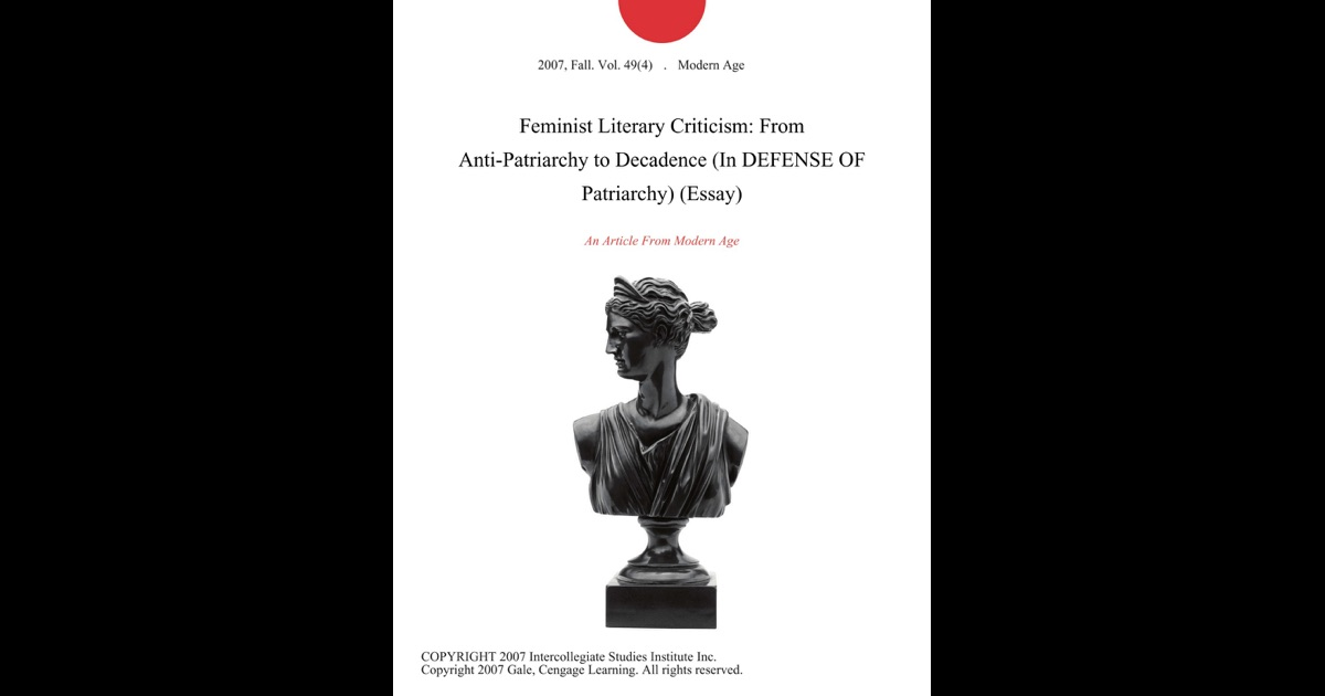 patriarchy essay feminist literary criticism from anti patriarchy to decadence in feminist literary criticism from anti patriarchy to