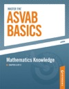 Master The ASVAB Basics--Mathematics Knowledge