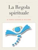 La Regola spirituale