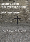 School Violence  Workplace Violence Risk Assessment