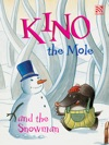 Kino The Mole And The Snowman