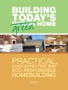Building Todays Green Home