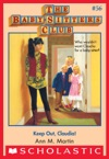 The Baby-Sitters Club 56 Keep Out Claudia