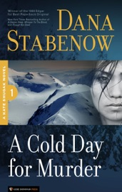 A Cold Day for Murder - Dana Stabenow Book