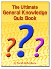 The Ultimate General Knowledge Quiz Book