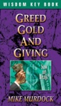 Greed Gold And Giving