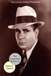 The Essential Works Of Robert E Howard