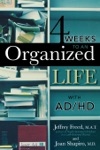 4 Weeks To An Organized Life With ADHD