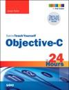 Sams Teach Yourself Objective-C In 24 Hours