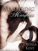 Lavinia Kent - Mastering the Marquess  artwork