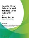 Lonnie Gene Edwards And Johnnie Lynn Edwards V State Texas