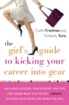 The Girls Guide To Kicking Your Career Into Gear