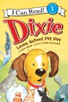 Dixie Loves School Pet Day
