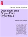 Days Spent On A Doges Farm Illustrated