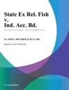 State Ex Rel Fish V Ind Acc Bd