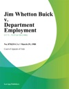 Jim Whetton Buick V Department Employment