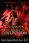 Erotic Demon Hunter Collection A Kinky Erotic  Erotica Paranormal Romance