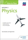 How To Pass National 5 Physics
