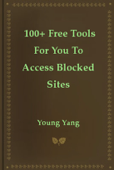 100+ Free Tools For You To Access Blocked Sites