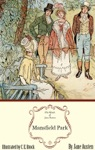 Mansfield Park The Illustrated Edition