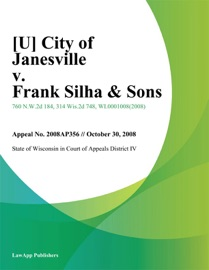 CITY OF JANESVILLE V. FRANK SILHA & SONS