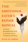 The Emotional Eaters Repair Manual