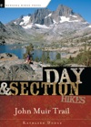 Day And Section Hikes John Muir Trail